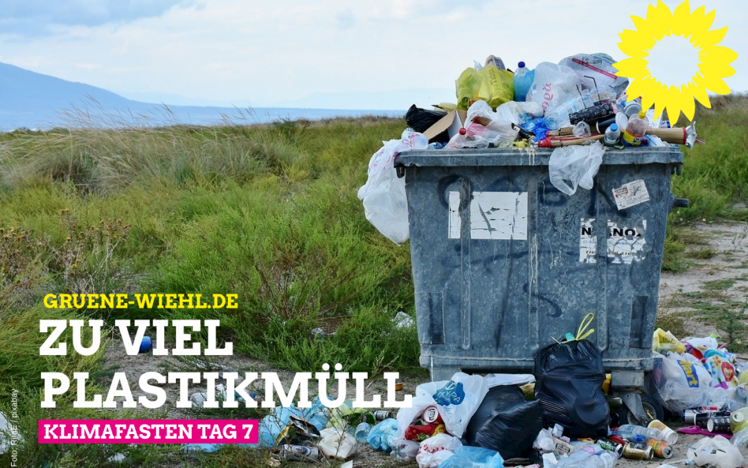 Klimafasten Tag 7 – Weniger Plastikmüll!