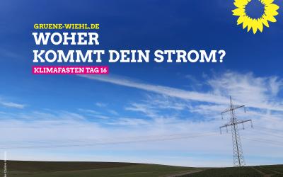 Klimafasten Tag 16 – Woher kommt mein Strom?